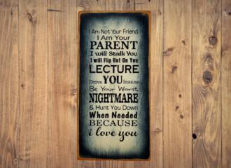 I Am Your Parent Not Your Friend