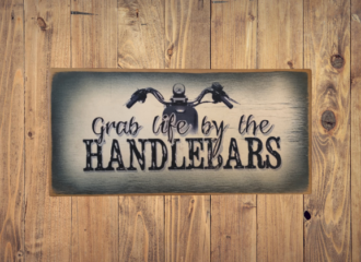 Grab Life By The Handlebars