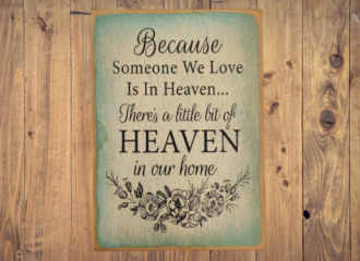 Because Someone We Love Is In Heaven – Green